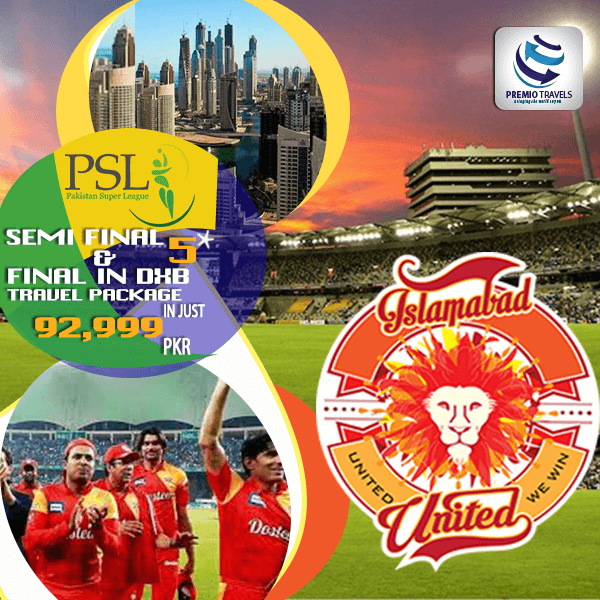 PSL 5***** Holiday Travel and Tour Package for Semi Final and Final Matches