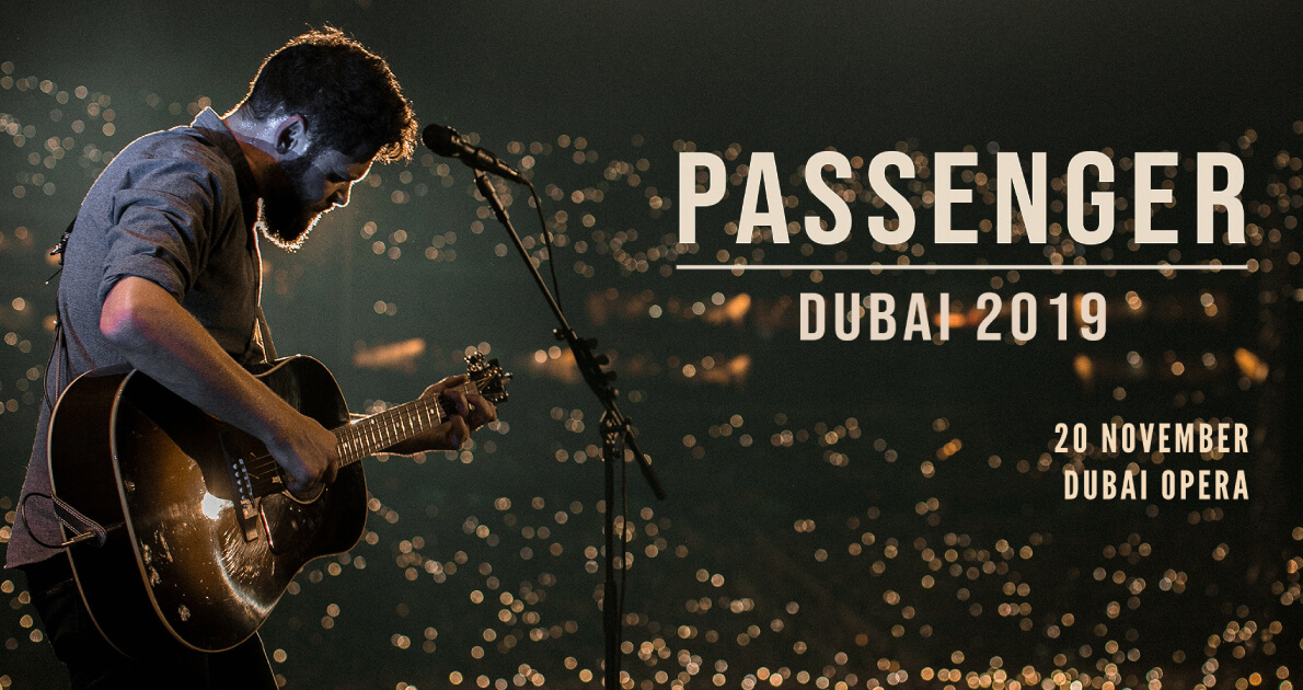 Passenger' Concert at Dubai Travel and Tour Package